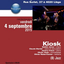 Kiosk en concert au Blues Sphere le 4 sept 2015